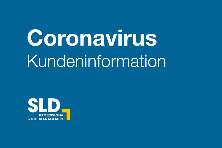 Coronavirus Kundeninformation. Wir sind weiterhin für Sie da!